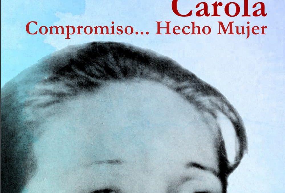 Carola, Compromiso… Hecho Mujer (libro en PDF)