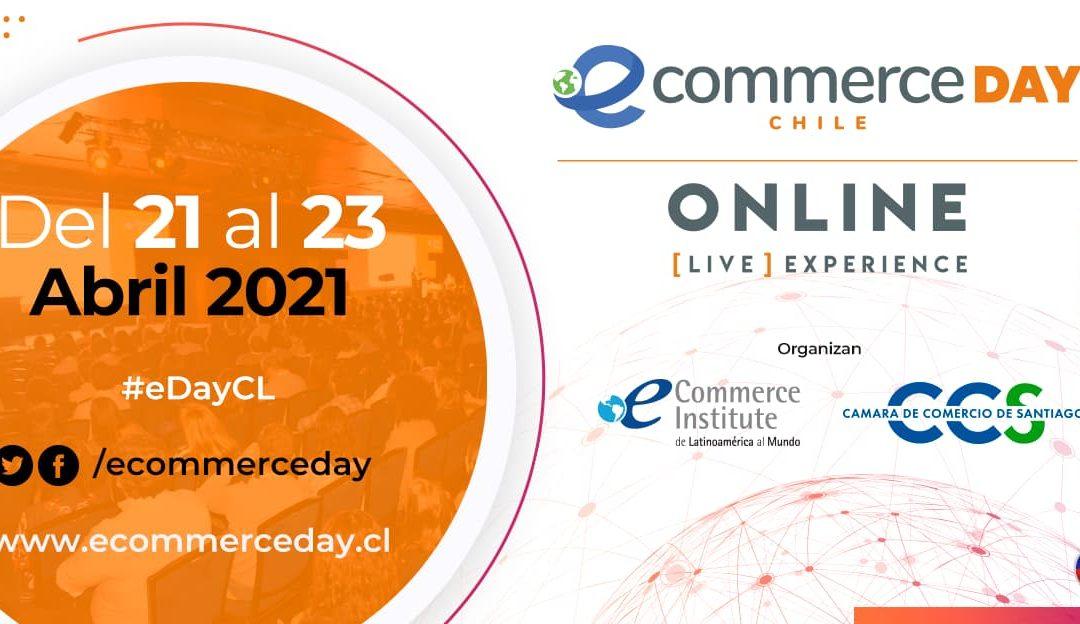 Ecommerce day Chile [online]  del 21 al 23 de abril