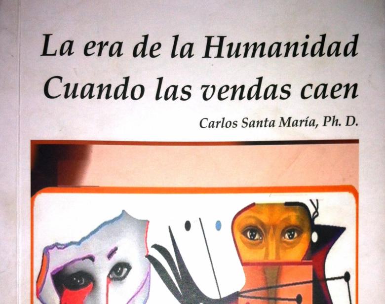 La era de la humanidad. Cuando las vendas caen, libro por Carlos Santa María